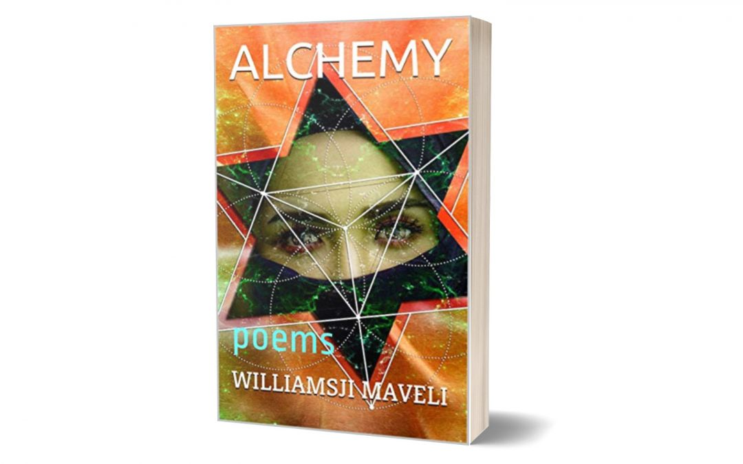 ALCHEMY : A collection of poetry